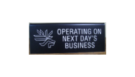 BANK-NEXTDAY - Operating on Next Day's Business Sign
