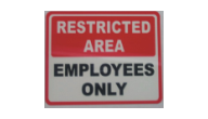 "SIGN-RESTRICTED - Restricted Sign(10""x14"")"