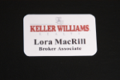 Offering Keller Williams name tags.  Our id badges are guaranteed for life.  They are attached with a magnet.
